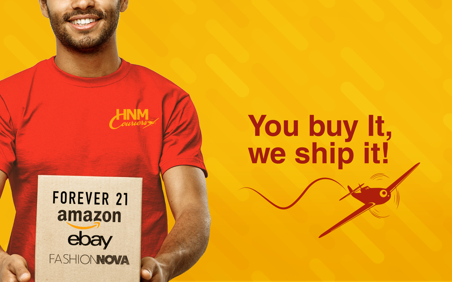 HNM Couriers is a freight forwarding service provider that fulfills your online shopping desires. You buy it, we ship it!